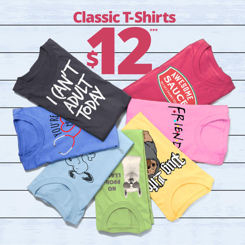 Men's and women's classic t-shirts only $12 until 8/20. Any colors or designs.