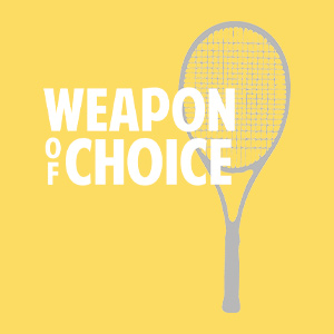 Funny tennis design showing a tennis racket silhouette and text that reads: Weapon of Choice.