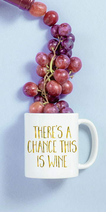 Coffee mugs with funny meme design related to love of wine