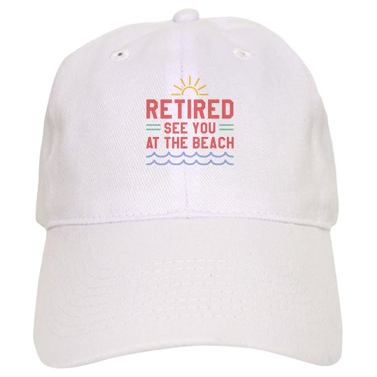 White hat that reads Retired See You at the Beach