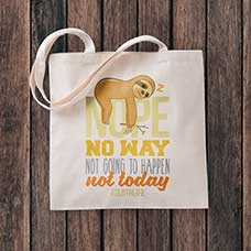 Tote bag with funny saying printed on it.