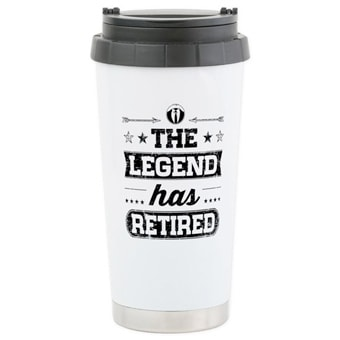 Travel mug with custom printed The Legend Has Retired design