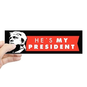 Bumper sticker with He's My President design