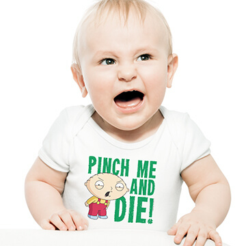 HIlarious baby wearing a onesie, bodysuit, with an official licensed Family Guy St. Patrick's Day design reading 'Pinch Me and Die'.